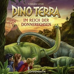 Im Reich der Donnerechsen (Dino Terra 2) Hörbuch