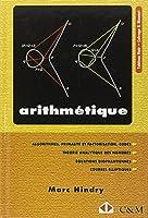 Arithmétique : Primalité et codes, Théorie analytique des nombres, Equations diophantiennes, Courbes elliptiques