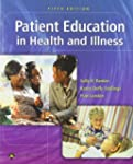 Patient Education: in Health and Illi...