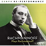 Rachmaninoff Plays Rachmaninoff - Zenph Re-Performance