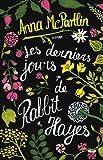 vignette de 'Les derniers jours de Rabbit Hayes (Anna McPartlin)'