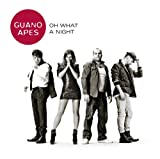 Oh What a Night Guano Apes