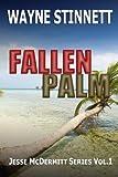 Fallen Palm (Jesse McDermitt Series Book 1)