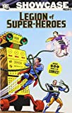Showcase Presents: Legion of Super-Heroes, Vol. 2 (1401217249) by Binder, Otto