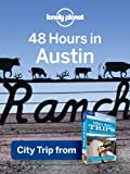 48 Hours in Austin (Regional Travel Guide)