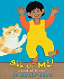 A All of Me!: A Book of Thanks (0545044243) by Bang, Molly