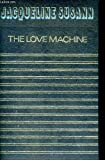 The Love Machine (0553105302) by Susann, Jacqueline