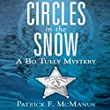 Circles in the Snow (       UNABRIDGED) by Patrick F. McManus Narrated by Peter Coleman