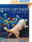 Why Cats Paint: A Theory of Feline Ae...