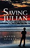 img - for Saving Julian book / textbook / text book