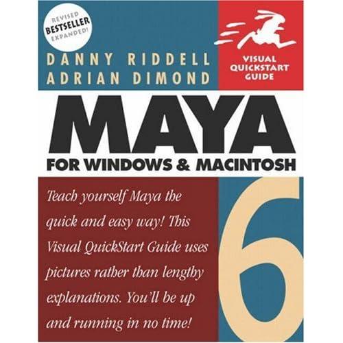 Maya 6 for Windows and Macintosh: Visual QuickStart Guide