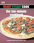 Ready Steady Cook: The Ten Minute Coo...