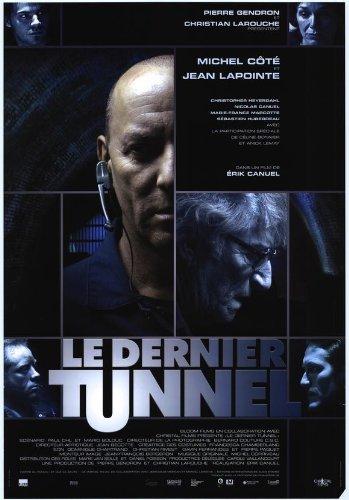 Dernier Tunnel, Le Film-Poster, 69 x 102 cm per neonati, Jean-Michel Lapointe Christopher Nicolas Canuel Heyerdahl