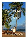 img - for Rainbows on the Moon book / textbook / text book