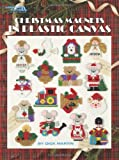 Christmas Magnets in Plastic Canvas (Leisure Arts #5157) (1609000293) by Dick Martin