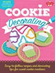 Cookie Decorating: Easy-to-follow rec...