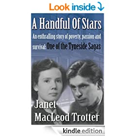 A HANDFUL OF STARS An enthralling story of poverty, passion and survival (The Tyneside Sagas Book 1)