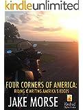 Four Corners of America: Riding & Writing America's Edges