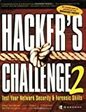 img - for Hacker's Challenge 2: Test Your Network Security & Forensic Skills by Mike Schiffman, Bill Pennington, David Pollino, Adam J. O'Do (2002) Paperback book / textbook / text book