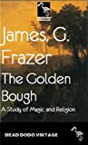 Image of The Golden Bough (Illustrated Edition)