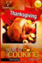 Love of Cooking: Thanksgiving: Holiday Series