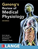 img - for Ganong's Review of Medical Physiology, Twenty-Fifth Edition book / textbook / text book