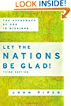 Let the Nations Be Glad!: The Suprema...