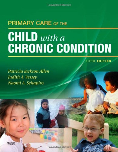 Primary Care of the Child with a Chronic Condition, 5e