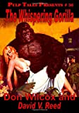 img - for Pulp Tales Presents #36: The Whispering Gorilla book / textbook / text book