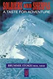 img - for Soldiers and Sherpas: A Taste for Adventure book / textbook / text book