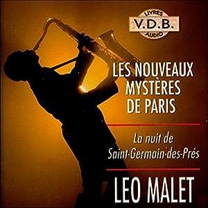 La nuit de Saint-Germain-des-Prés (Les nouveaux mystères de Paris 4) | Livre audio