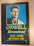 Orwell Remembered (0871969653) by Coppard, Audrey