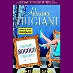 Rococo | Adriana Trigiani
