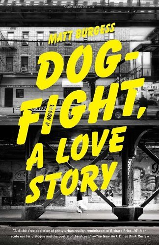 Dogfight, A Love Story by Burgess Matt (2011-09-06) Paperback PDF