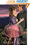 Wayward Love (A Sweet Mail Order Brid...