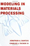img - for Modeling in Materials Processing book / textbook / text book