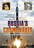 img - for Russia's Cosmonauts: Inside the Yuri Gagarin Training Center (Springer Praxis Books) by Rex D. Hall (2005-11-14) book / textbook / text book