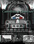 The 3D Book of Cathedrals and Churche...