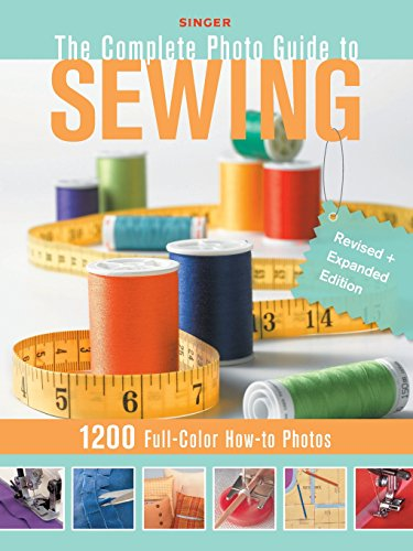 Singer Complete Photo Guide to Sewing - Revised + Expanded Edition: 1200 Full-Color How-To Photos (Singer Perfect Fit compare prices)