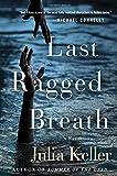 Last Ragged Breath (Bell Elkins Novels)