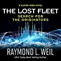 The Lost Fleet: Search for the Originators: A Slaver Wars Novel Hörbuch von Raymond L. Weil Gesprochen von: Liam Owen