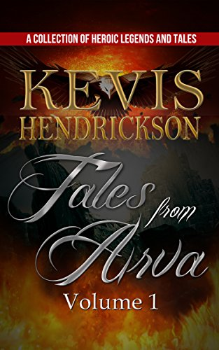 E-book - Tales from Arva: Volume 1 by Kevis Hendrickson