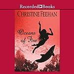 Oceans of Fire: A Drake Sisters Novel | Christine Feehan