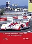 GRAC 1964 - 1974  les aventuriers de la Vallée du Rhône
