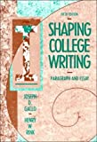 img - for Shaping College Writing: Paragraph and Essay by Joseph D. Gallo (1990-12-19) book / textbook / text book