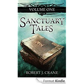 Sanctuary Tales, Volume One (English Edition)