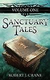 Sanctuary Tales (The Sanctuary Series Book 1)