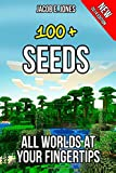 100+ Seeds: All Worlds at Your Fingertips