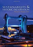 img - for Sustainability & Historic Preservation: Toward a Holistic View book / textbook / text book
