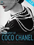 img - for Coco Chanel: Biography of the World's Most Elegant Woman - UPDATED and IMPROVED EDITION! book / textbook / text book